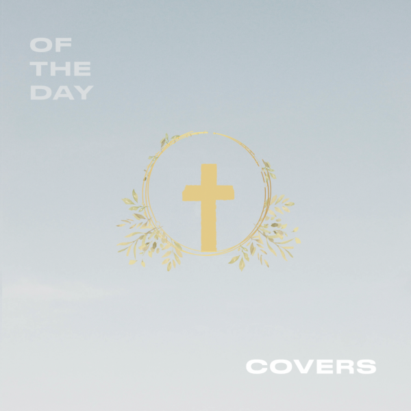 """Of The Day """"Covers"""" EP"""