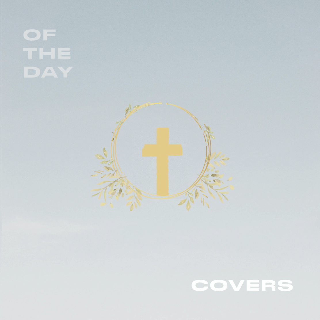 "Of The Day ""Covers"" EP"