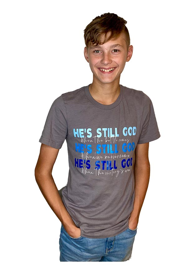 """Of The Day Tee """"He's Still God"""" Tee"""